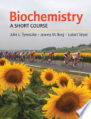 """Biochemistry: A Short Course"" by John L. Tymoczko, Jeremy M. Berg, Lubert Stryer"
