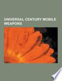 Universal Century Mobile Weapons