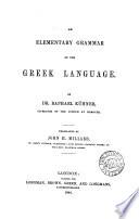 An Elementary Grammar Of The Greek Language Tr By J H Millard