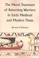 Pdf The Moral Treatment of Returning Warriors in Early Medieval and Modern Times