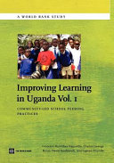 Improving Learning In Uganda Volume I