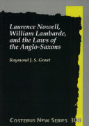 Laurence Nowell, William Lambarde, and the Laws of the Anglo-Saxons Pdf/ePub eBook