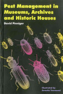 Pest Management in Museums, Archives, and Historic Houses