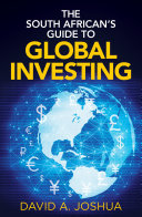 The South African   s Guide to Global Investing