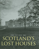 Scotland s Lost Houses Book