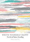 Write Yourself Happy
