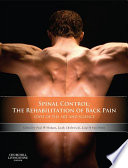 Spinal Control The Rehabilitation Of Back Pain E Book