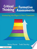 Critical Thinking And Formative Assessments Book