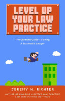 Level Up Your Law Practice