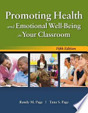 Promoting Health and Emotional Well Being in Your Classroom Book
