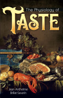 The Physiology of Taste Book