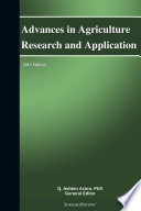 Advances in Agriculture Research and Application  2013 Edition
