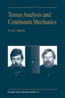 Tensor Analysis and Continuum Mechanics