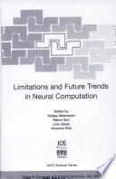Limitations and Future Trends in Neural Computation