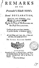 Remarks on the Pretenders  Eldest Son s Second Declaration  Dated the 10th of October  1745  By the Author of the Remarks on His First Declaration
