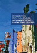Art and Meditation for the Peace of Heart