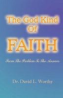 The God Kind of Faith