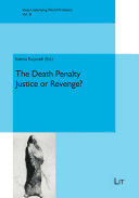 The Death Penalty   Justice or Revenge