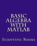 Basic Algebra With Matlab