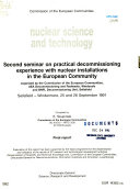 Second Seminar On Practical Decommissioning Experience With Nuclear Installations In The European Community Sellafield Windermere 25 And 26 September 1991 Book PDF