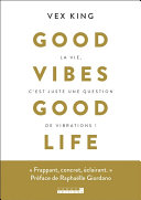 Good vibe good life Pdf/ePub eBook
