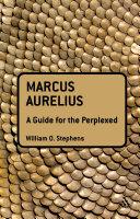 Marc Aurèle: Un guide pour les perplexes