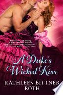 A Duke s Wicked Kiss