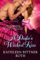 A Duke s Wicked Kiss