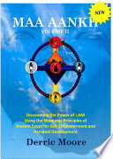 Maa Aankh Vol. II: Discovering the Power of I Am Using the Shamanic Principles of Ancient Egypt for Self-Empowerment and Personal Develop