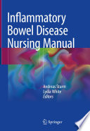 """Inflammatory Bowel Disease Nursing Manual"" by Andreas Sturm, Lydia White"