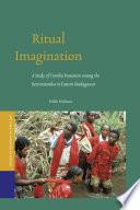 Ritual Imagination  : A Study of Tromba Possession among the Betsimisaraka in Eastern Madagascar