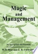 Magic and Management