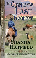 The Cowboy's Last Goodbye