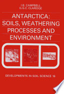 Antarctica  Soils  Weathering Processes and Environment Book