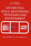 Antarctica: Soils, Weathering Processes and Environment ebook