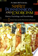 Spirit Possession And Exorcism