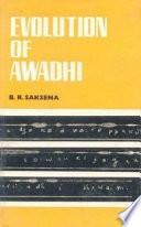 Evolution of Awadhi (a Branch of Hindi).