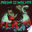 Priya and the Wolves