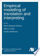 Empirical modelling of translation and interpreting