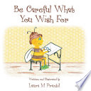Be Careful What You Wish For Book