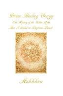 DIVINE HEALING ENERGY  The Mystery of the Golden Light HOW I HEALED IN DAYTONA BEACH
