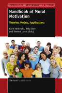 Handbook of Moral Motivation