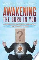 Awakening the Guru in You