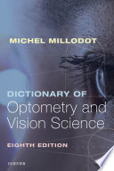 """""""Dictionary of Optometry and Vision Science E-Book"""" by Michel Millodot"""