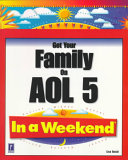 Get Your Family on AOL 5 in a Weekend Book PDF