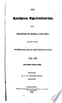 The Southern Agriculturist, Horticulturist, and Register of Rural Affairs