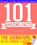 The Signature of All Things   101 Amazing Facts You Didn t Know Book