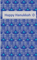 Happy Hanukkah  Journal Notebook  5x 8  75 Lined Pages  Hanukkah Pattern on the Cover  Perfect for Family Or Friends