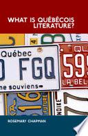 What is Qu  b  cois literature  Book