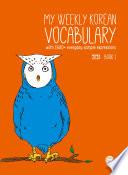 My Weekly Korean Vocabulary Book 1